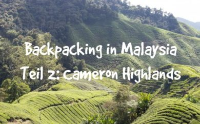 Cameron Highlands Backpacking Malaysia
