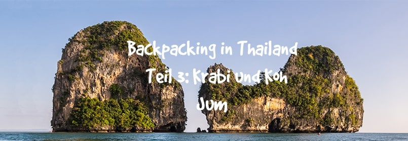 backpacking in thailand teil 3