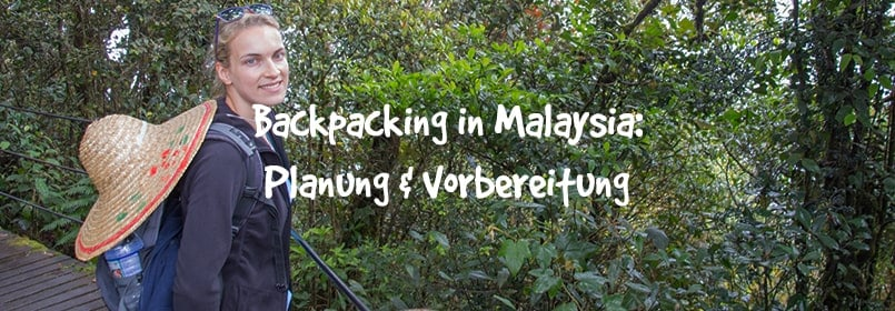 backpacking malaysia teil 1