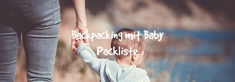 Backpacking-Packliste für Familien Baby