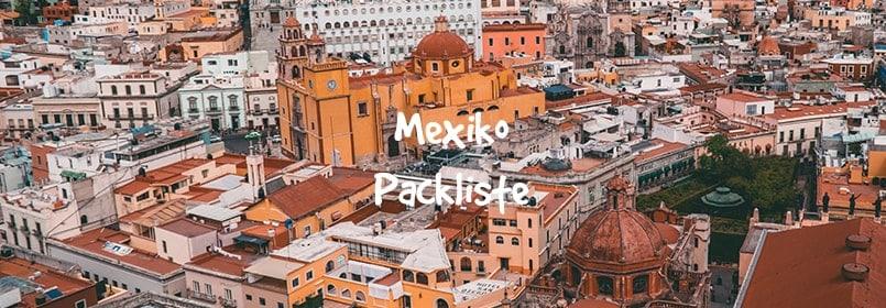 mexiko packliste