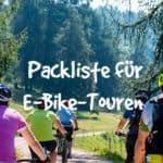 E-Bike-Tour-Packliste