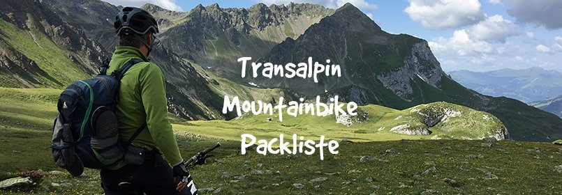 transalpin mountainbike packliste